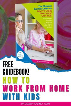 Learn how you can focus while working from home even with kids around. Get 50 work from home with kids tips in this free guidebook. Download now! #workfromhome #workingfromhome #workfromhomewithkids #workfromhometips