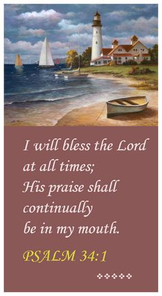 Psalm 34.1 Bible verse. Have faith in and praise God.