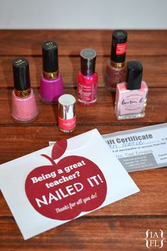 NAILED it!  Free Printable Teacher Appreciation Gift Tag to attach to nail polish or a salon gift certificate!  ♥ this!