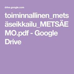 toiminnallinen_metsäseikkailu_METSÄEMO.pdf - Google Drive Google Drive, Pdf