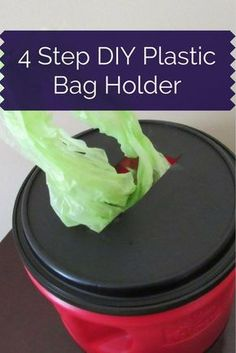 4 Step DIY Coffee Can Plastic Bag Holder