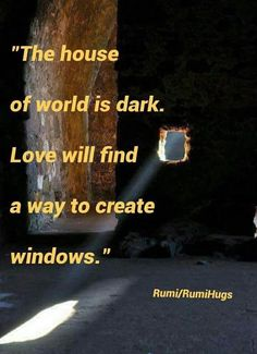 I Love You God, My Love, Rumi Quotes, Unconditional Love, S Quote, Love And Light, Happy Quotes, Law Of Attraction, Beautiful Words