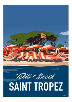 Affiche réalisée pour un amoureux de Saint Tropez, des plages de Ramatuelle et de son fameux hôtel restaurant « Tahiti Beach ». Affiche de 2016 faisant partie de la collection…  Find Super Cheap International Flights to Cannes, France ✈✈✈ https://thedecisionmoment.com/cheap-flights-to-europe-france-cannes/