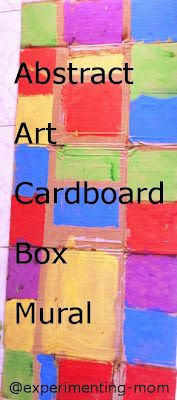 Experimenting Mom: An Abstract Art Cardboard Box Mural