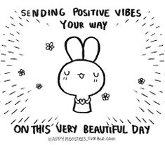 Have a great day quotes cute positive quotes quote happy