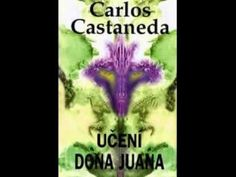 Carlos Castaneda: Učení dona Juana - YouTube