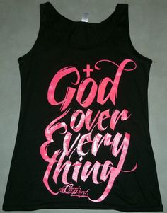 Christian tank top God Over Everything