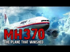 MH370 Documentary  The Plane That Vanished 【Malaysian Airlines】【FULL DOC...
