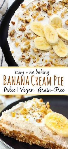 Paleo banana cream pie that you don't have to turn your oven on for! This easy banana cream pie is so simple and quick it's the perfect treat for any occasion. It's also a vegan banana cream pie so everyone can enjoy knowing this is a healthy dessert no Healthy Pie Recipes, Cream Pie Recipes, Gourmet Recipes, Whole Food Recipes, Banana Recipes Paleo, Diet Recipes, Cheap Recipes, Blueberry Recipes, Top Recipes