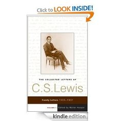 The Collected Letters of C.S. Lewis, Volume 1 [Kindle Edition]