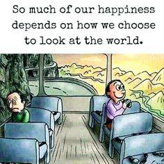 سعادتك تتوقف على كيف ترى و تتفاعل مع الأحداث من حولك،، انظر إلى الجانب المشرق دائما، و اعتبر كل مشكله هي فرصتك لكي تطور نفسك للأفضل، فلربما شخصين في نفس الظروف و المكان و يواجهون نفس المشاكل ، لكن تجد أحدهم سعيد و مرتاح و شكله مشرق، و الآخر تجده تعيس و دائما يشتكي...  كن سعيد و اشكر الله على نعمه التي لا تعد و لا تحصى  كن #إيجابي  و #ابتكر حياتك و سعادتك