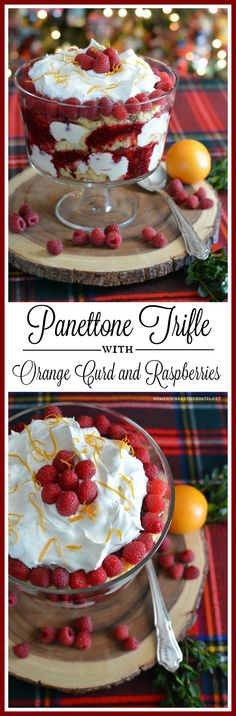 Panettone Trifle with Orange Curd and Raspberries! A dessert recipe for the holidays with a 'wow' factor | homeiswheretheboatis.net