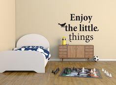 Une belle phrase, et qui décore tout en douceur votre pièce.