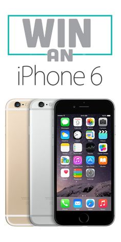 Win an iPhone 6 Galaxy Phone, Samsung Galaxy, Iphone 6, Competition
