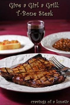 Give a Girl a Grill: T-Bone Steak | Cravings of a Lunatic | Get your grill on, this recipe is amazing, and easy.