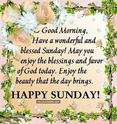 51 Best Blessed Sunday Quotes Images In 2019 Good Morning Quotes
