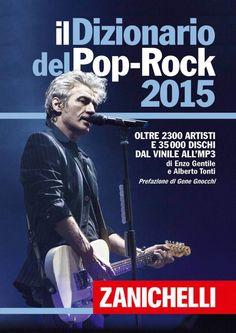 Il Dizionario del Pop- Rock 2015… per veri rocker!
