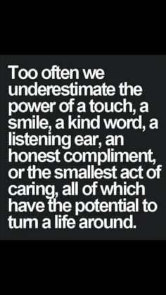 I truly believe that the little things are the ones that really matter.
