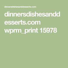dinnersdishesanddesserts.com wprm_print 15978
