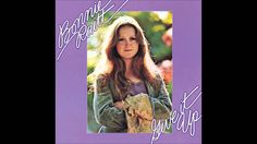 """From 1972 and Bonnie Raitt on her 2nd LP """"Love Has No Pride"""" - My favorite song ever."""