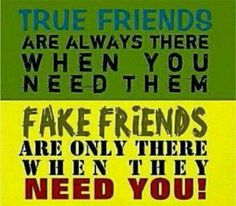 True vs fake friends….in time of trouble, you always find out which … HOW MANY FRIEND CAN YOU COUNT ON YOUR HAND (S). 1.. 2..3…4….OR MORE THAN 10?