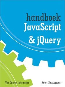 Handboek JavaScript en jQuery -  Kassenaar, P. -  plaats A5212 KASS