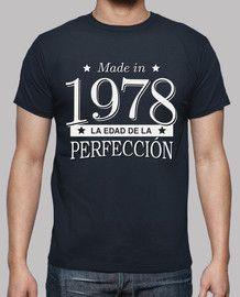 Made in 1978 La edad de la perfección #camiseta #cumpleaños