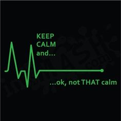 For all my co-workers...gotta love being a cardiology nurse