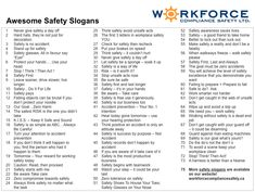 Browse through these safety slogan suggestions, and keep your workplace safe.