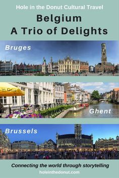 It's an age-old debate: which cities to visit and where to stay in Belgium. My suggestion is to base in Ghent and do day trips to Bruges and Brussels. via @holeinthedonut