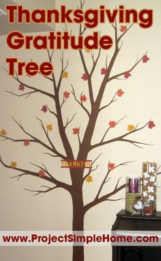 Thanksgiving Gratitude Tree: start a new family tradition ~ Project Simple Home