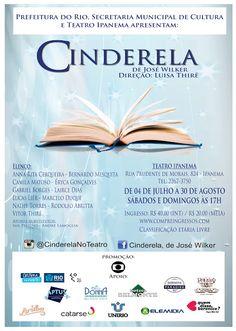 Agenda Cultural RJ: 'Cinderela', de José Wilker, estreia no Rio! O esp...