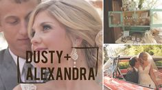 dusty and alexandras wedding video. I cried for the entire video. Such an inspiration. It's nice to know that 'that guy' exists out there, a man of faith and full of love