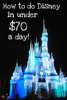 Disney Under 70.00 a Day...don't think I'll actually do this, but it will be nice to have some pointers