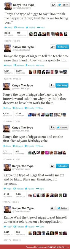 His tweets are the kanye best