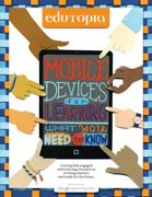 New Guide! Mobile Devices for Learning: What You Need to Know | Edutopia
