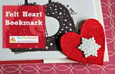 felt heart bookmark perfect for kids muminthemadhouse