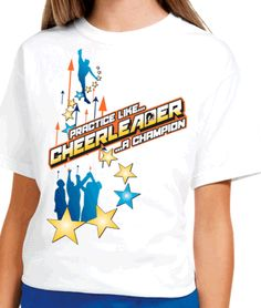Blue and Gold Practice Like A Champion Cheerleader White Printed Tee
