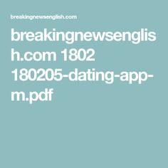 breakingnewsenglish.com 1802 180205-dating-app-m.pdf