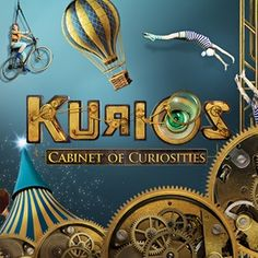 Kurios, Cirque du Soleil with Mom (2016)