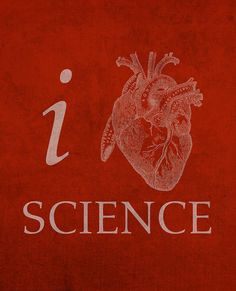 I Heart Science Humor Poster