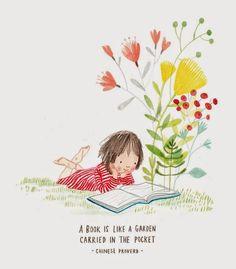"""Ilustración de Laura Hughes """"Un libro es como un jardín llevado en el bolsillo""""- proverbio chino A raíz de éste pedido que leí hac..."""
