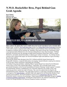 #N.W.O. Rockefeller Bros, Pepsi Behind Gun Grab Agenda   INFOWARS.COM  BECAUSE THERE'S A WAR ON FOR YOUR MIND