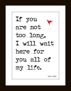 Romance Art Print Quote from Oscar Wilde's The Importance of Being Earnest. $14.00, via Etsy.
