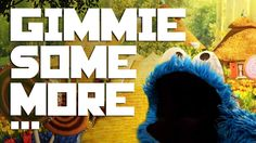 A Mashup of Cookie Monster Performing the Busta Rhymes Song 'Gimme Some More'