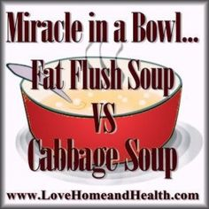 Well the grand thing about these 2 soup diets is that either one will  absolutely help