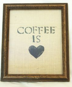 Coffee is Love burlap stenciled wall hanging by MaryBettyBoutique, $12.95
