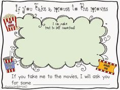 http://www.teacherspayteachers.com/Product/If-you-take-a-mouse-to-the-movies-1029727