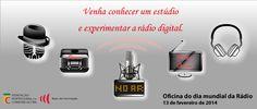 Oficina do Dia Mundial da Rádio 13 de fevereiro. Entrada Livre