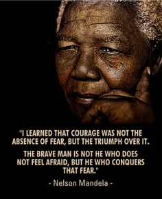 Nelson Mandela The Absence, Nelson Mandela, In My Feelings, Badass, Brave, Quotes, Inspiration, Quotations, Biblical Inspiration